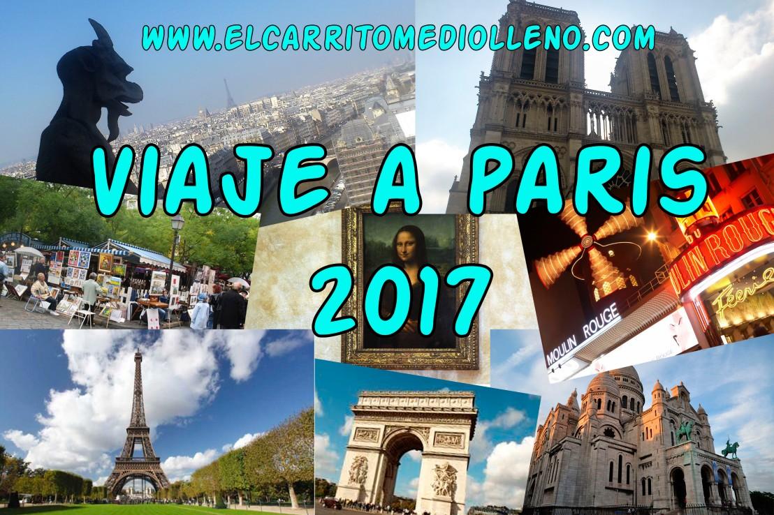 Viaje a París 2017: ¿Qué ver en París en 3días?